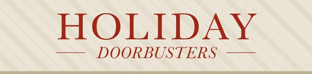 Holiday Doorbusters