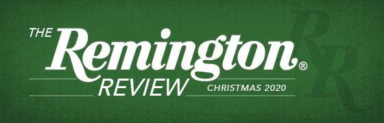 THE REMINGTON REVIEW - Christmas 2020