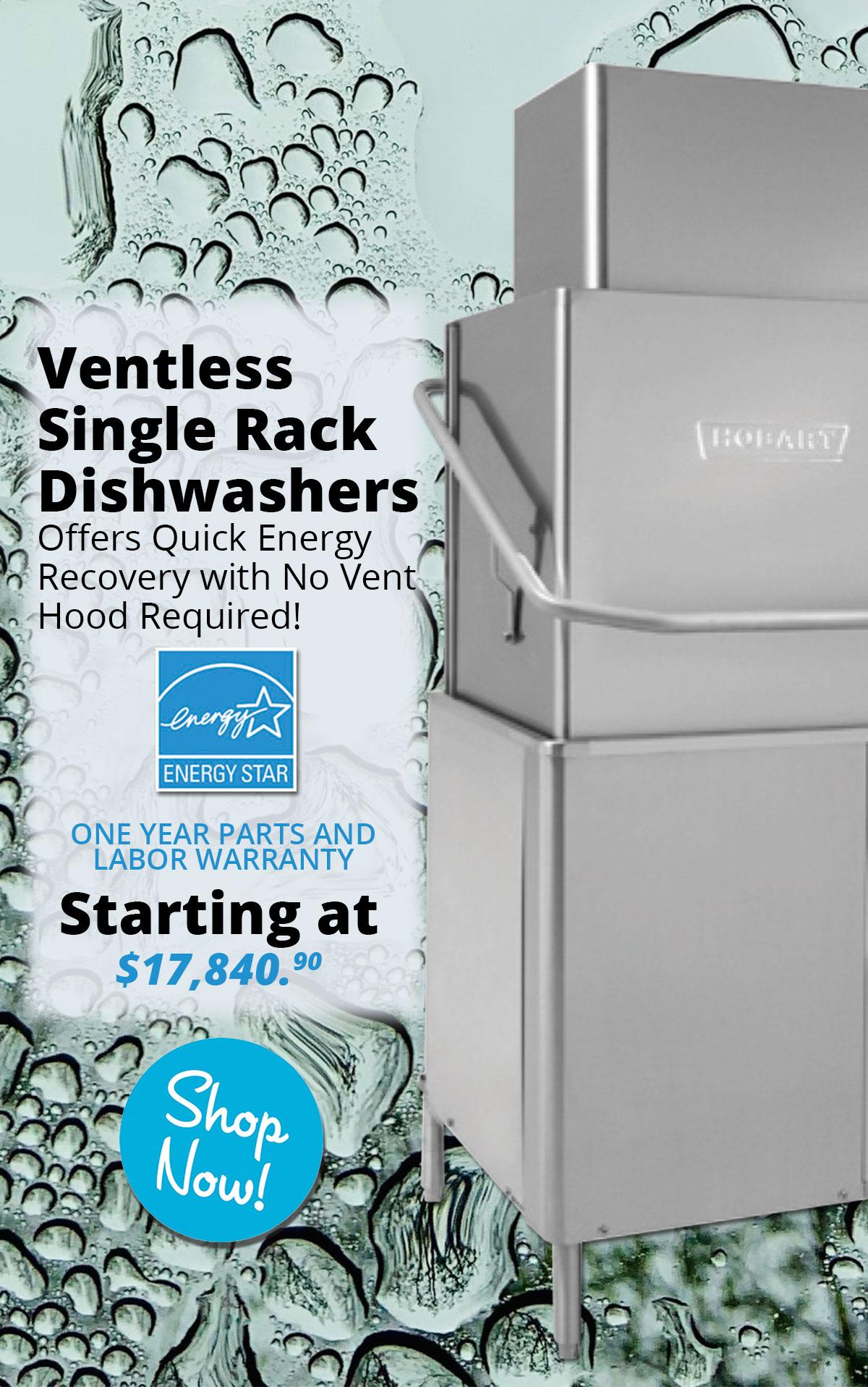 Ventless Single Rack Dishwashers starting at $17,840.90