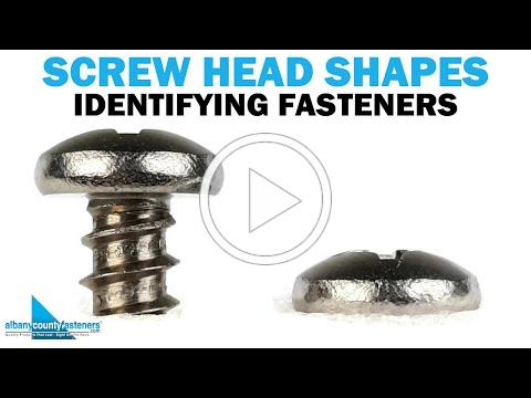 Screw Head Shapes - How to Identify Common Screws & Bolts | Fasteners 101