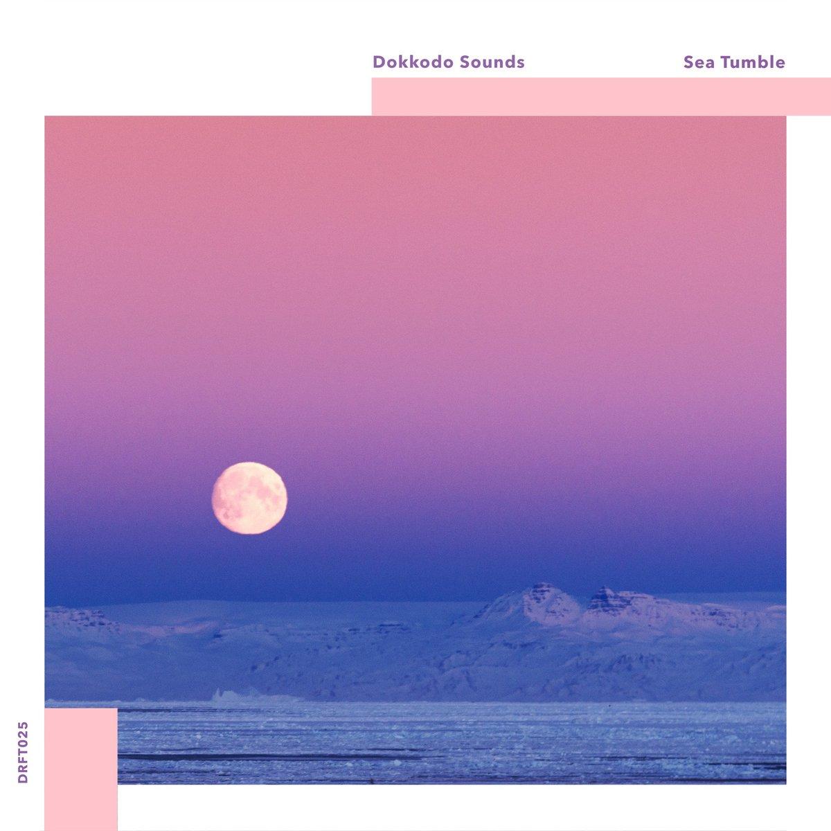 Dokkodo Sounds - Sea Tumble