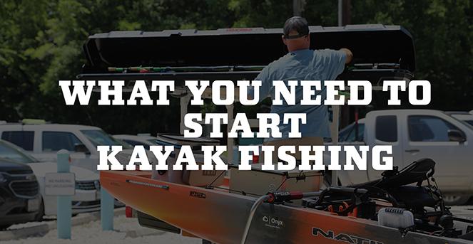 What You Need to Start Kayak Fishing
