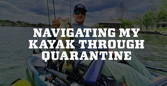 Navigating My Kayak Through Quarantine