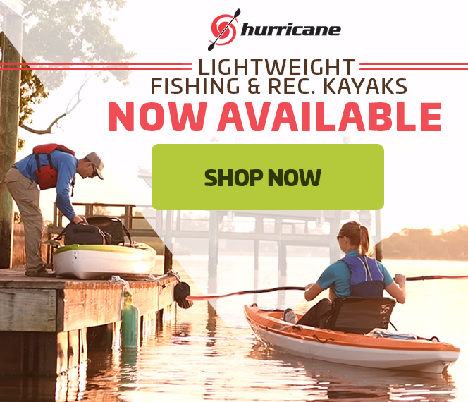 Hurricane Recreational Kayaks Now Available