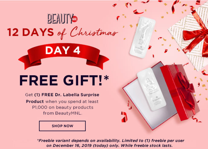 12 DAYS OF CHRISTMAS | DAY 4 | FREE GIFT | Get (1) FREE* Dr. Labella Surprise Product when you spend at least P1,000 on beauty products from BeautyMNL | SHOP NOW >>