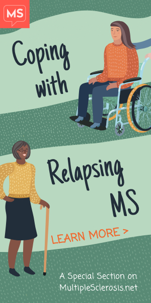Learn more about Coping with Relapsing MS, a Special Section