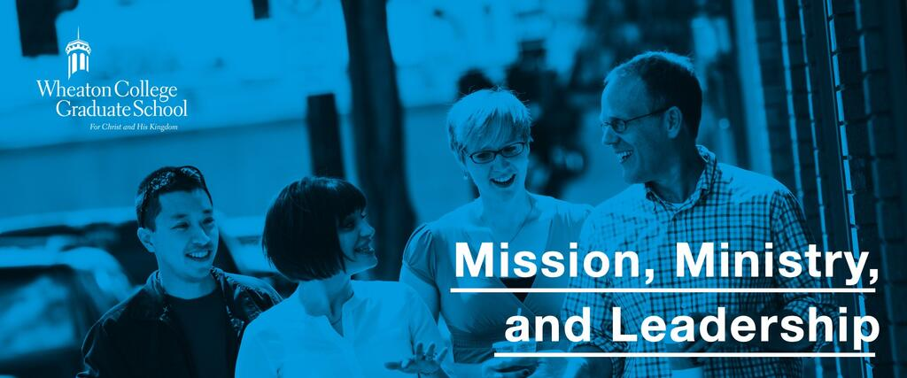 Mission, Ministry, and Leadership