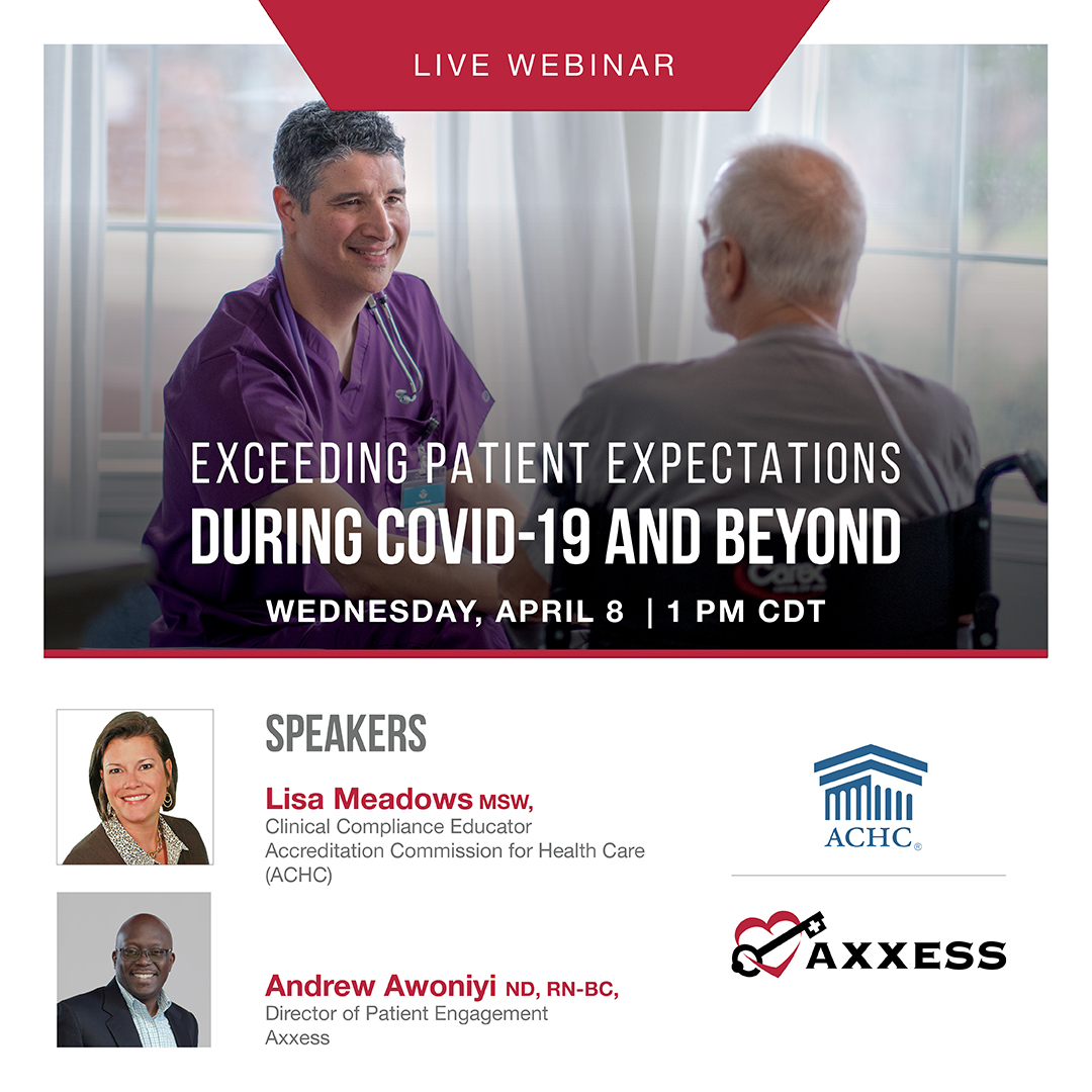 Exceeding Patient Expectations During COVID-19 and Beyond