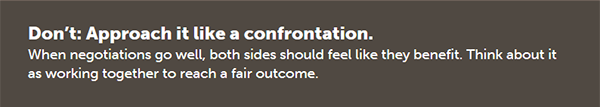 Don't: Approach it like a confrontation.