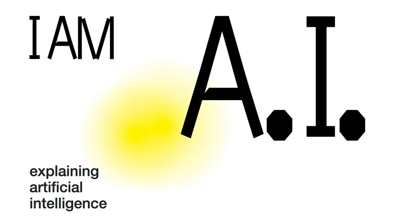 I AM A.I. - explaining artificial intelligence