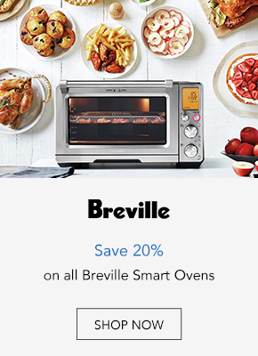 Save 20% on all Breville Smart Ovens