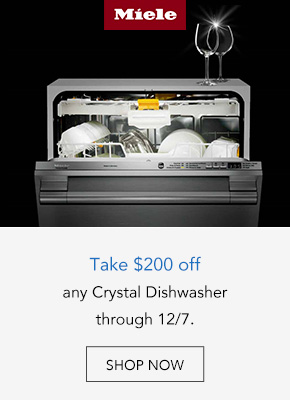 Save $200 on a Miele Crystal Dishwasher