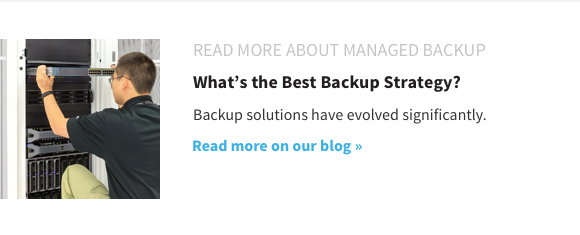 What''s the Best Backup Strategy: Read More on Our Blog >>