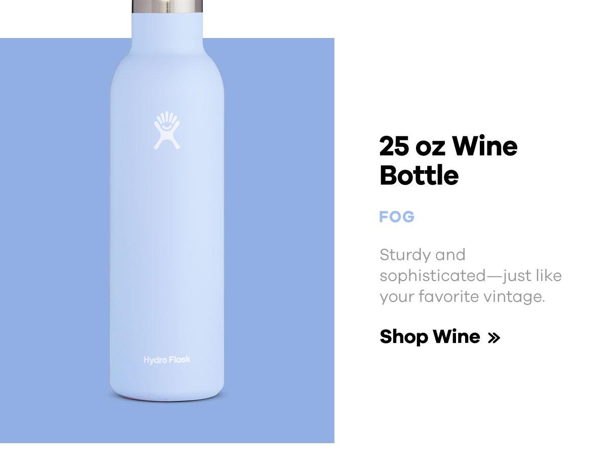 25 oz Wine Bottle - FOG - Sturdy and sophisticated-just ilke your favorite vintage. | Shop Wine >>