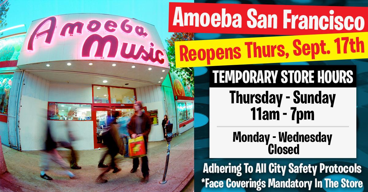 Amoeba San Francisco Reopens Thursday September 17th