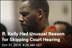 R. Kelly Had Unusual Reason for Skipping Court Hearing