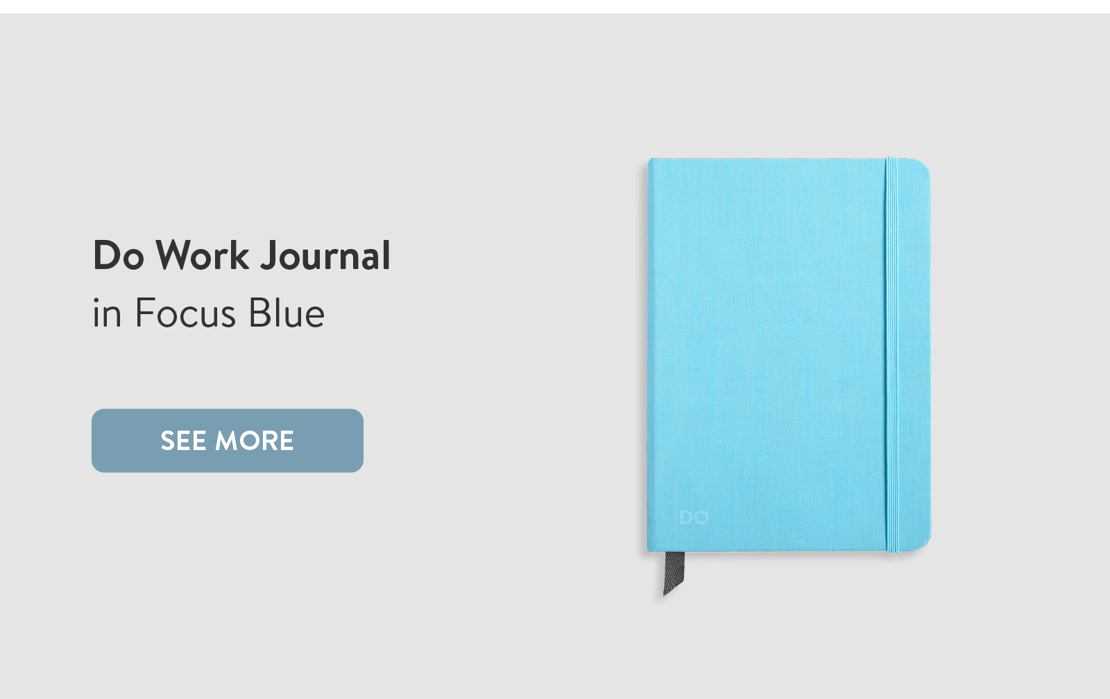 Do Work Journal in Focus Blue. See More ?