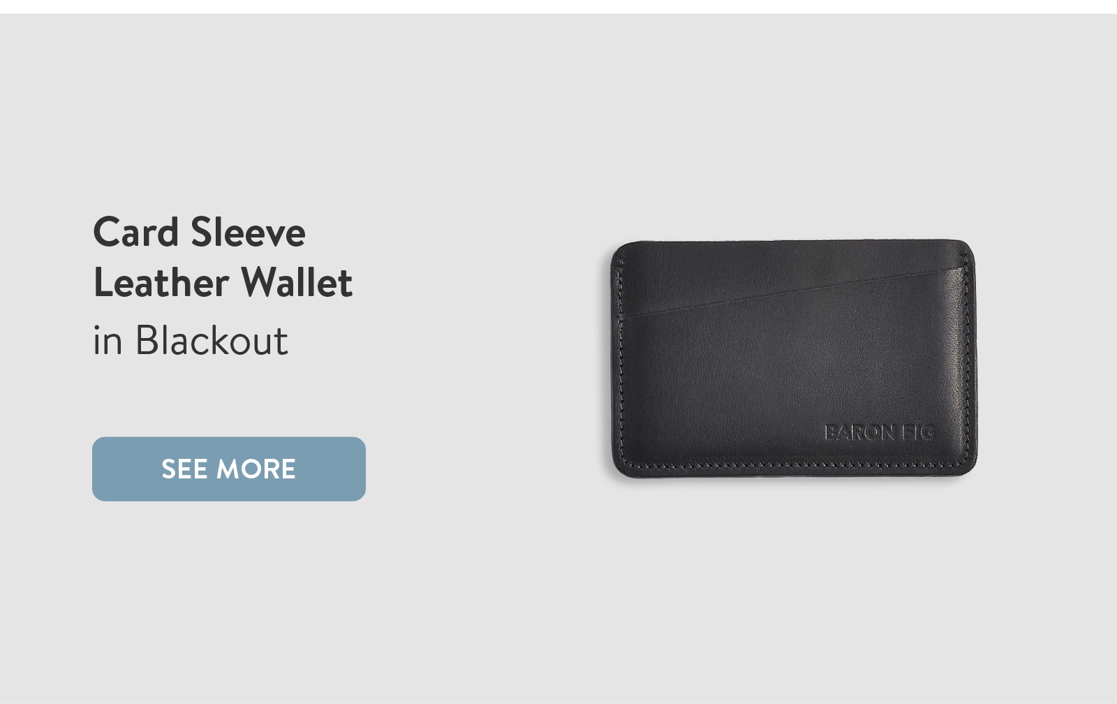 Card Sleeve Leather Wallet in Blackout. See More ?
