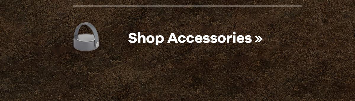 Shop Accessories >>