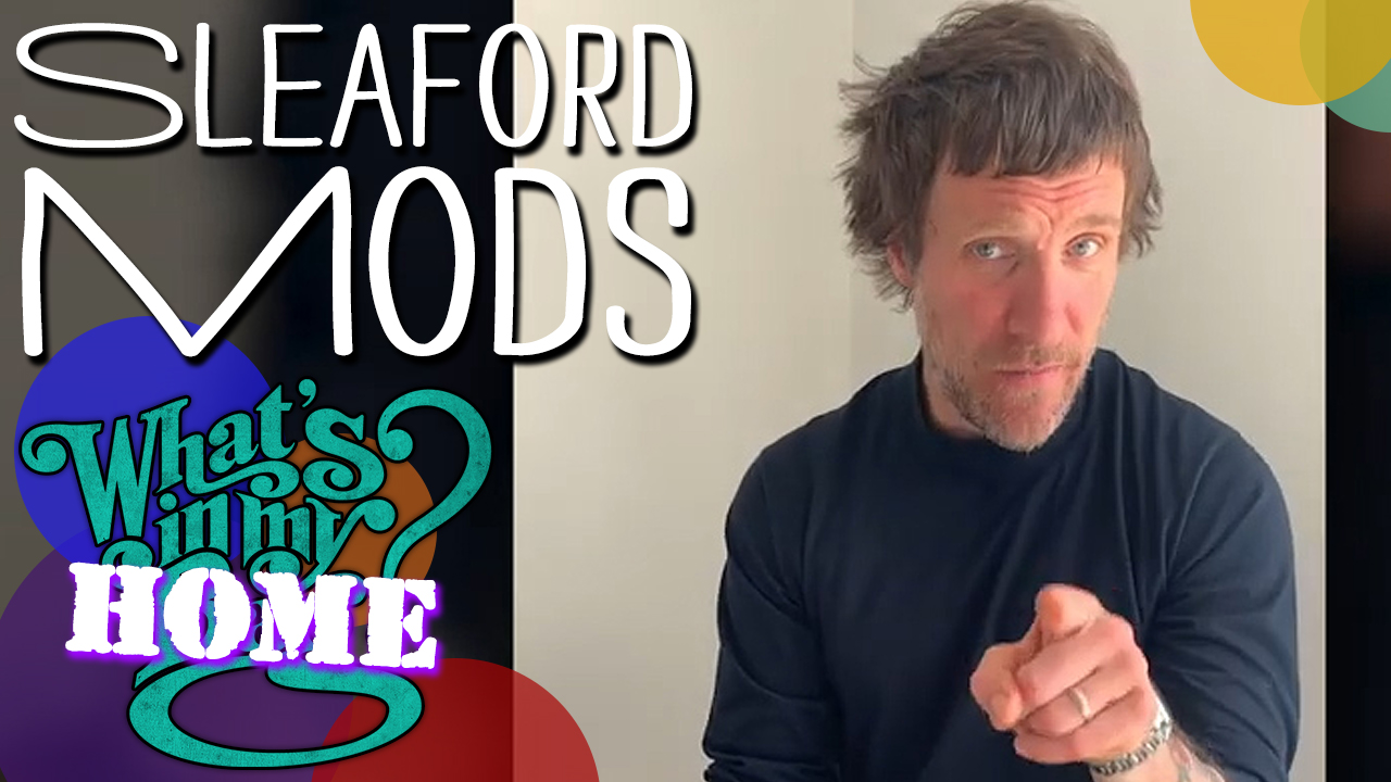 Sleaford Mods - What''s In My Bag? [Home Edition]