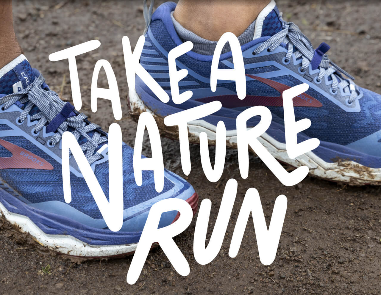 TAKE A NATURE RUN