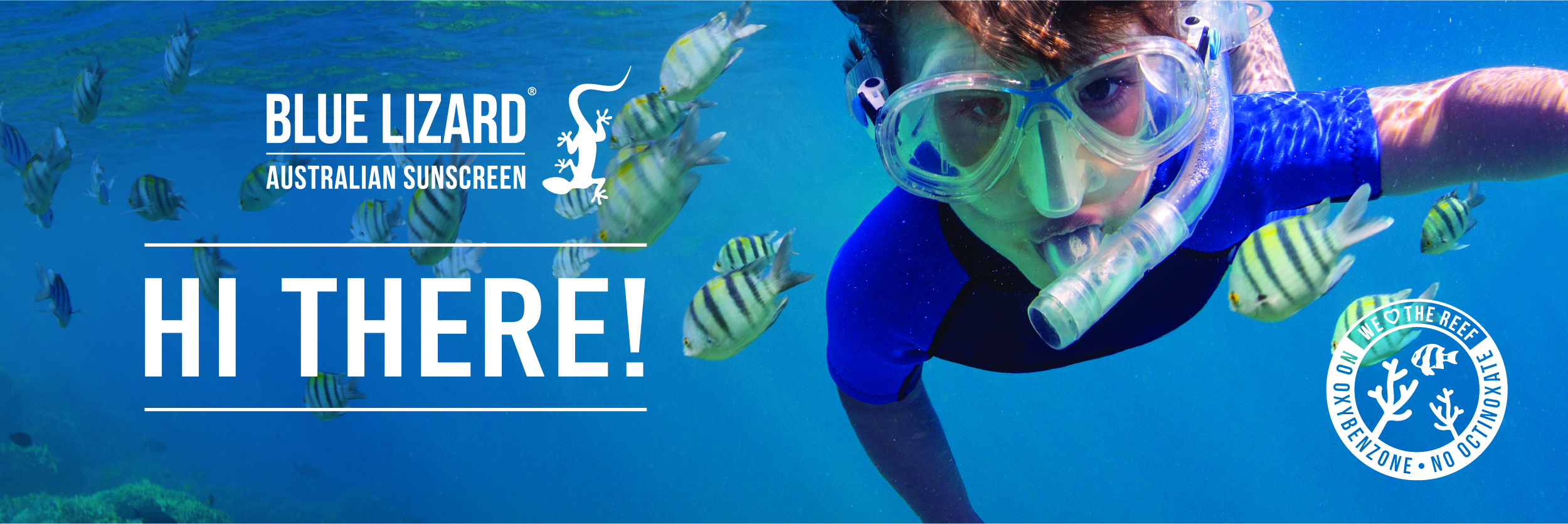 Hi there! - Blue Lizard Australian Sunscreen - We Love the Reef!