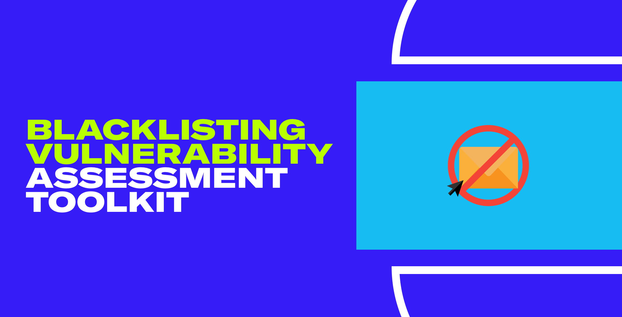 Blacklisting Vulnerability Assessment Toolkit_Email Header1.png