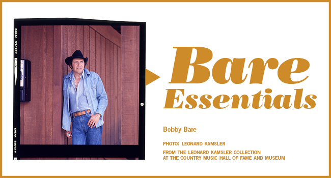 Bare Essentials | Bobby Bare | Photo taken by Leonard Kamsler from The Leonard Kamsler Collection at the Country Music Hall of Fame and Museum