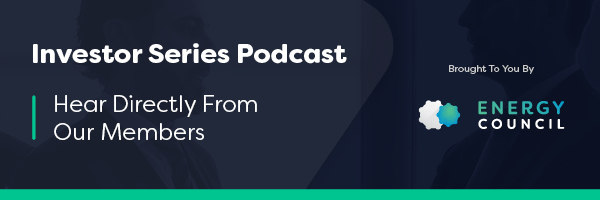 investor series podcast by energy council