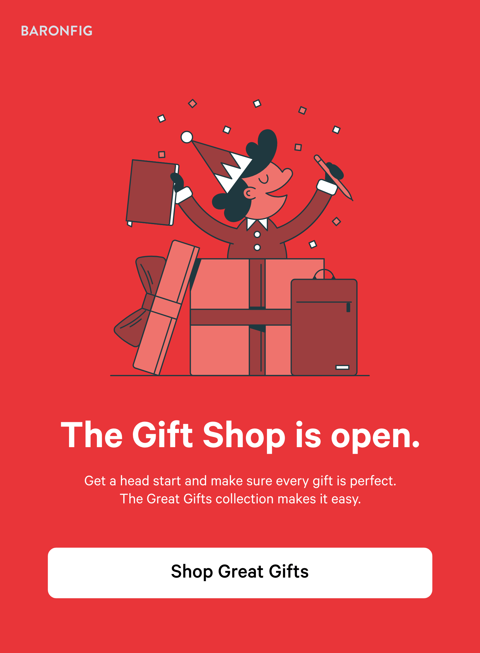 The Gift Shop is open. Shop Great Gifts ?