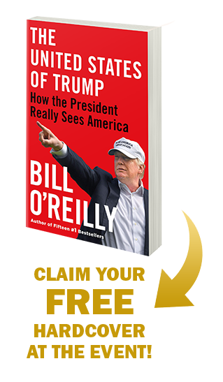 Claim your free hardcover copy of The United States of Trump by Bill O'Reilly