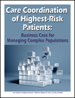 Care Coordination of Highest-Risk Patients: Business Case for Managing Complex Populations