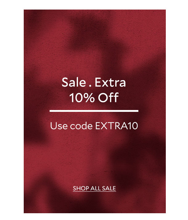 Sale. Extra 10% off - Use code EXTRA10