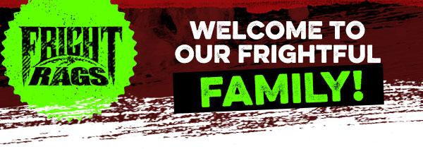Welcome to our Frightful family