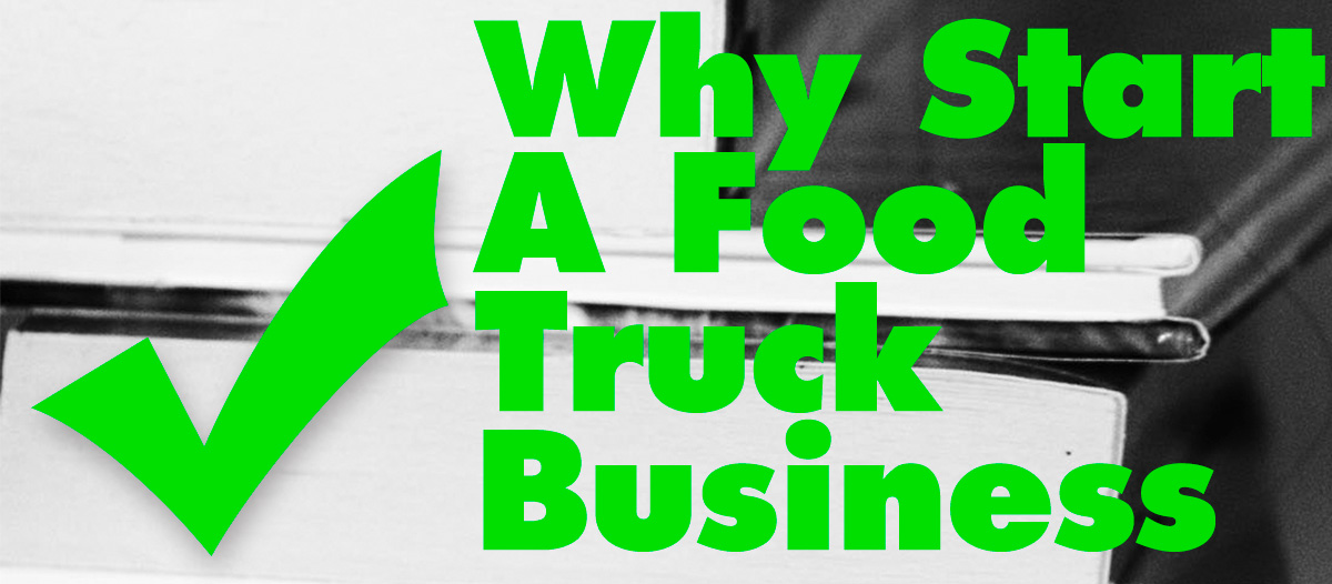 Learn How to Start a Food Truck Here