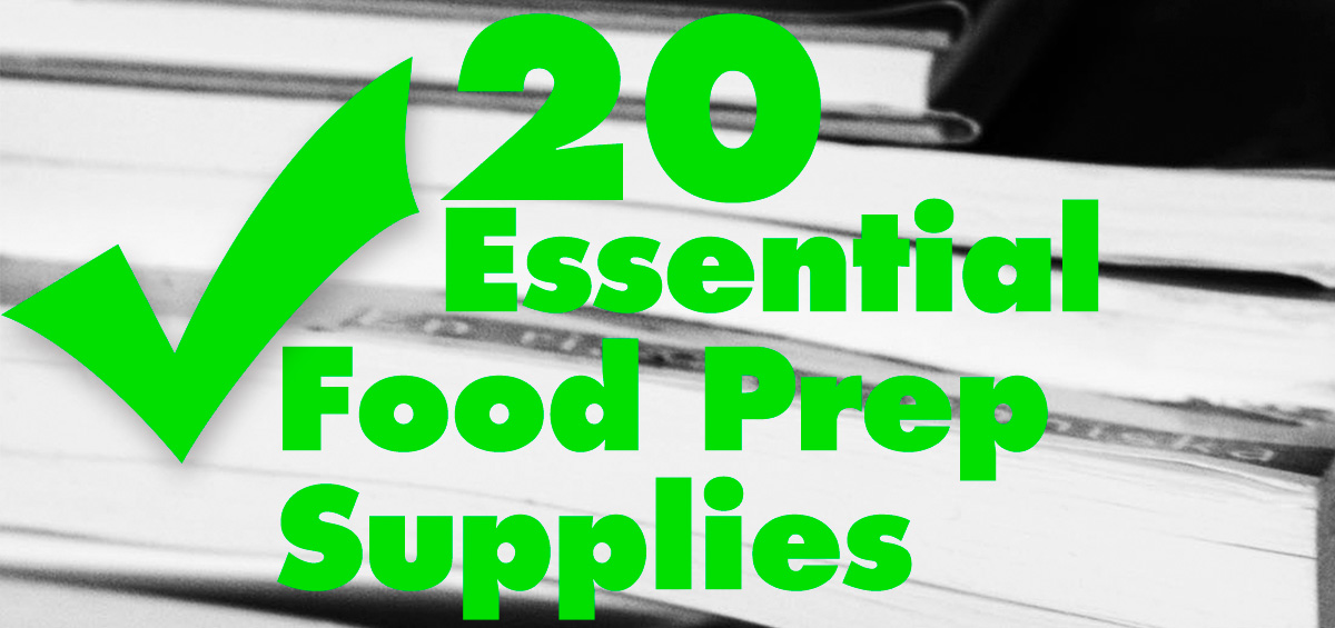 20 Food Prep Supplies for Your Kitchen