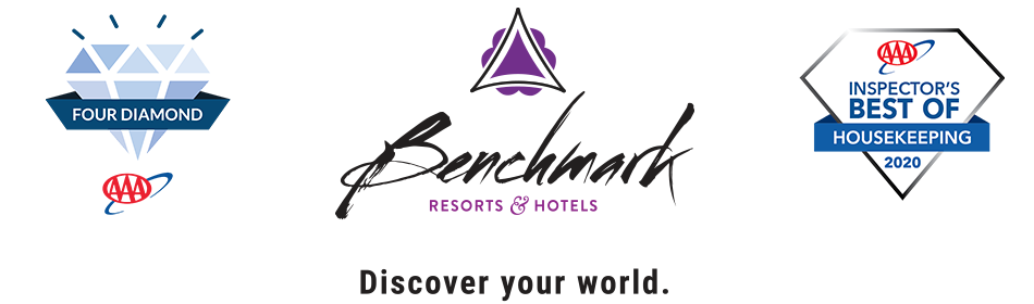 BENCHMARK RESORTS & HOTELS | Discover your world. | AAA FOUR DIAMOND AWARD | AAA INSPECTOR''S BEST OF HOUSEKEEPING 2020