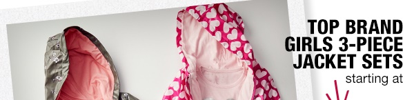 Top brand girls 3-piece jacket sets starting at $16.99*