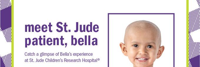 meet st. jude patient, bella