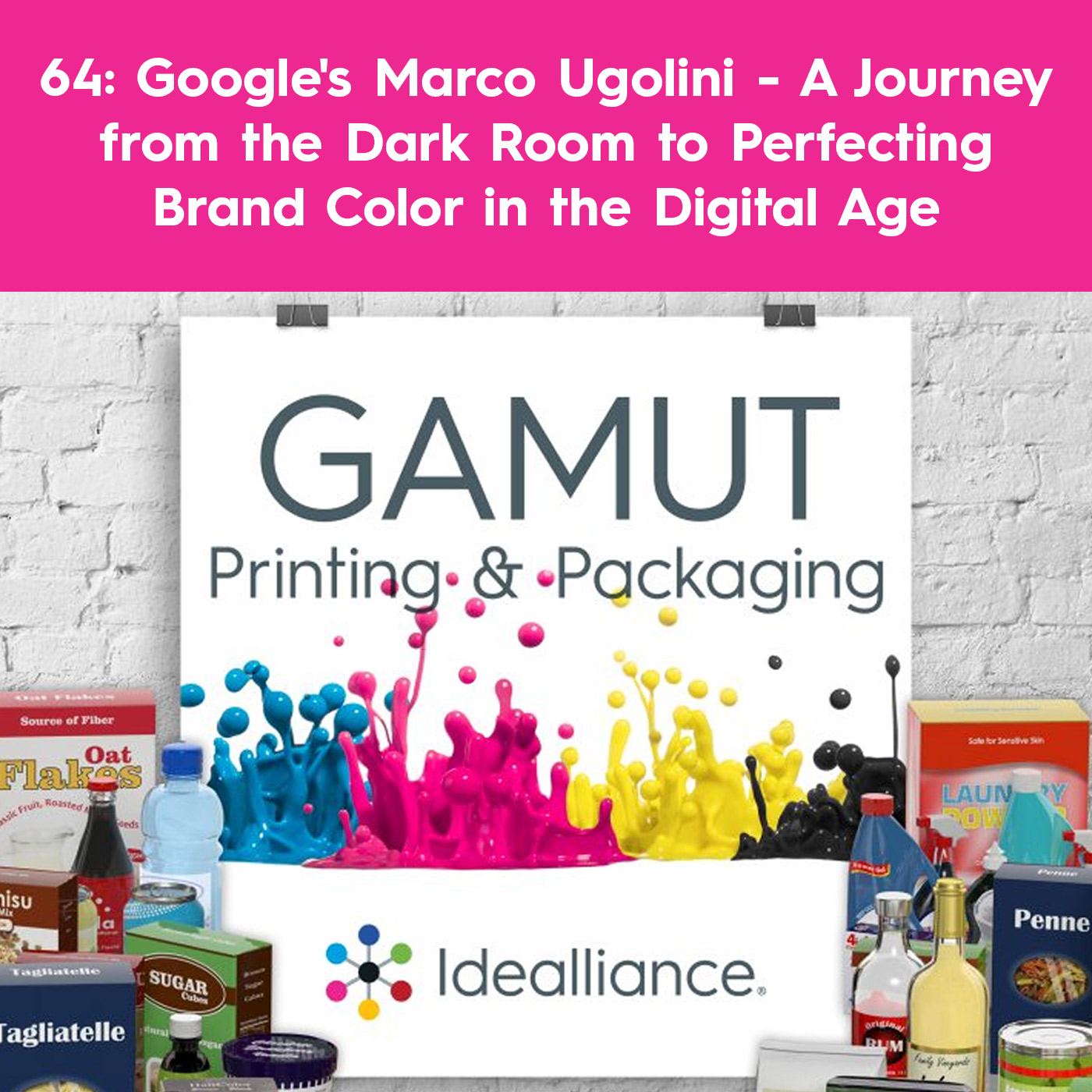 Google's Marco Ugolini - A Journey from the Dark Room to Perfecting Brand Color in the Digital Age | Idealliance GAMUT Podcast #64