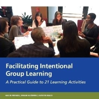https://www.collectiveimpactforum.org/resources/facilitating-intentional-group-learning-practical-guide-21-learning-activities