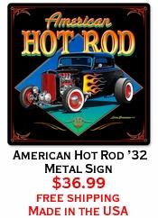 American Hot Rod '32 Metal Sign
