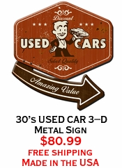 30's USED CAR 3-D Metal Sign
