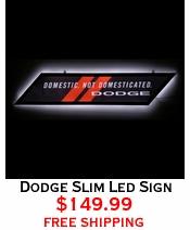 Dodge Slim Led Sign
