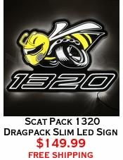 Scat Pack 1320 Dragpack Slim Led Sign