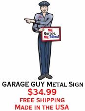 GARAGE GUY Metal Sign