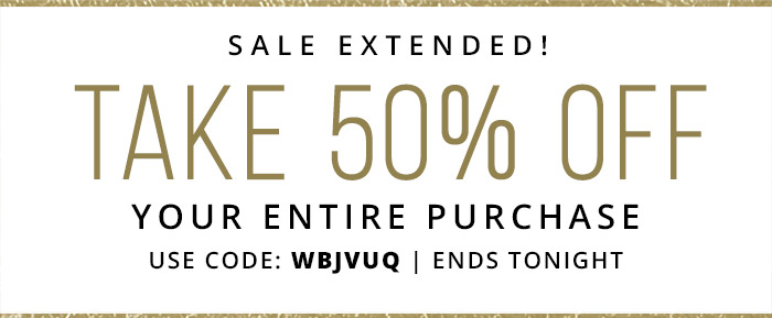 Take 50% Off Your Entire Purchase with coupon code: DVCJQV