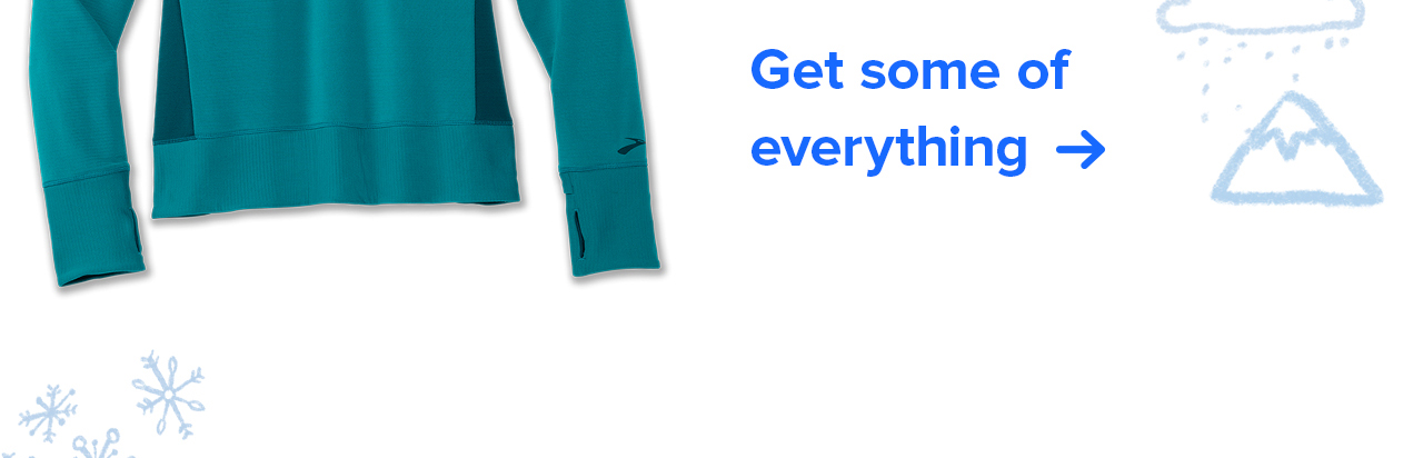Get some of everything ->
