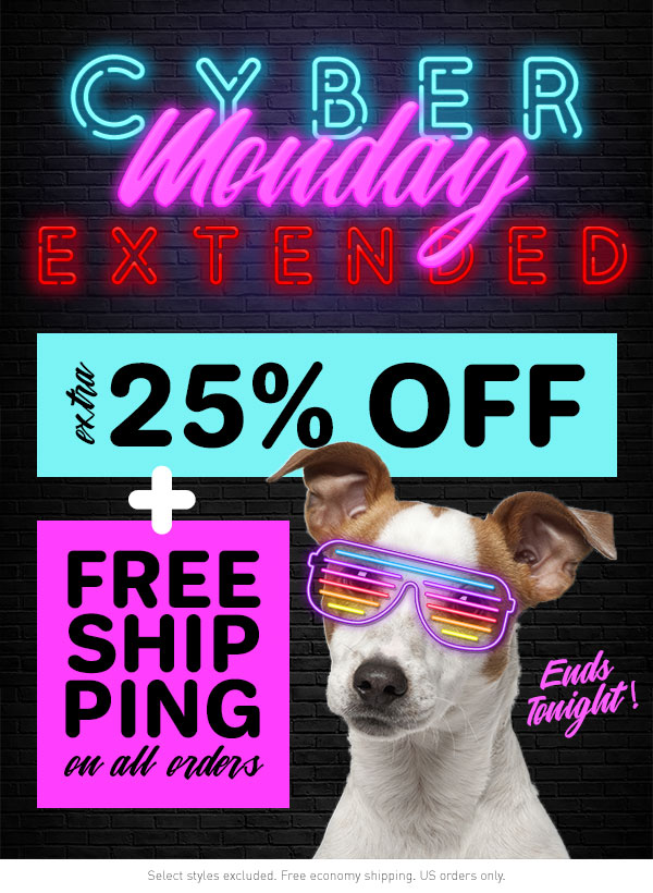 Cyber Monday Sale! Extra 25% Off + Free Shipping!