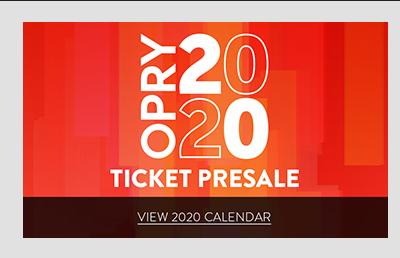 Opry 2020 Presale